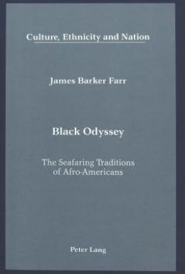 Black Odyssey: The Seafaring Traditions of Afro-Americans