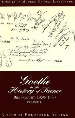 Goethe in the History of Science: Bibliography, 1950-1990
