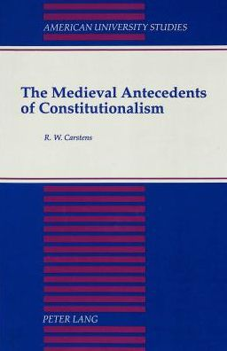 The Medieval Antecedents of Constitutionalism