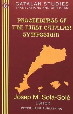 Proceedings of the 1st Catalan Symposium