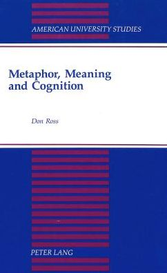 Metaphor, Meaning, and Cognition