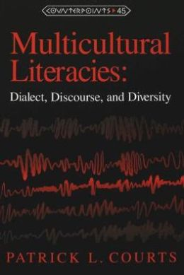 Multicultural Literacies: Dialect, Discourse and Diversity