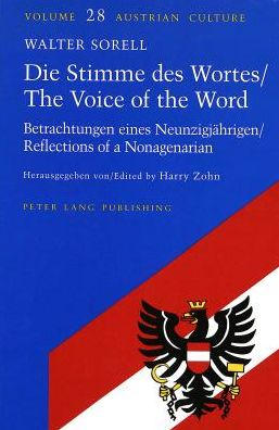 Die Stimme Des Wortes/the Voice of the Word: Betrachtungen Eines Neunzigjahrigen/Rrefelections of a Nonagenerian