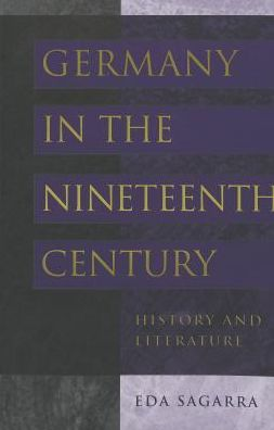 Germany in the Nineteenth Century: History and Literature