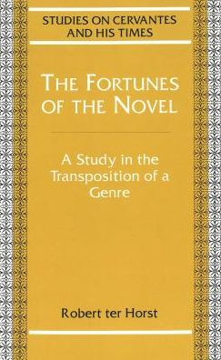 The Fortunes of the Novel: A Study in the Transposition of a Genre