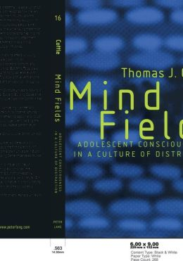 Mind Fields: Adolescent Consciousness in a Culture of Distraction