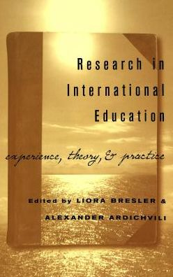 Research in International Education: Experience, Theory, and Practice