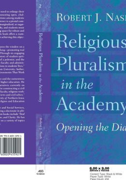 Religious Pluralism in the Academy (Studies in Education and Spirituality; Vol.2): Opening the Dialogue