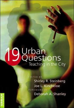 19 Urban Questions: Teaching in the City