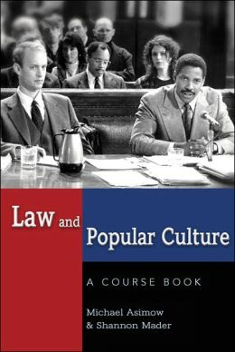 Law and Popular Culture: A Course Book