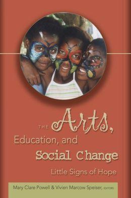 Arts, Education, and Social Change