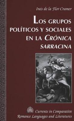 Los Grupos PolíTicos Y Sociales En la CRONICA Sarracina