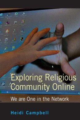 Exploring Religious Community Online: We Are One in the Network