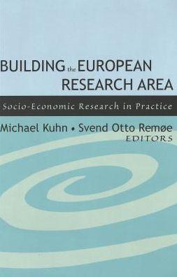 Building the European Research Area: European Socio-Economic Research in Practice