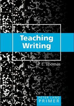 Teaching Writing Primer