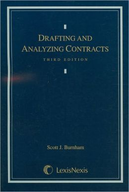 Drafting and Analyzing Contracts 3E 2003