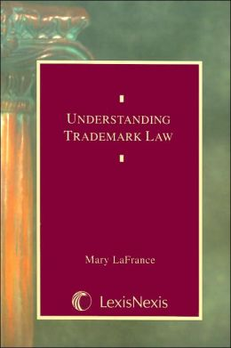 Understanding Trademark Law (2005)