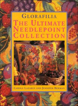Glorafilia: The Ultimate Needlepoint Collection