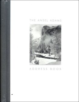 The Ansel Adams Address Book