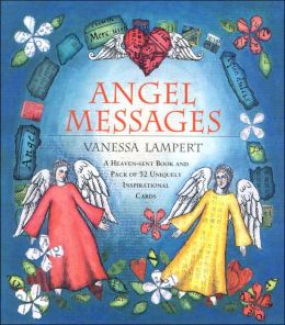 Angel Messages: A Heaven-Sent Book and Pack of 52 Uniquely Inspirational Cards