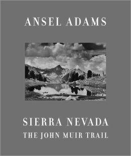 Sierra Nevada: The John Muir Trail