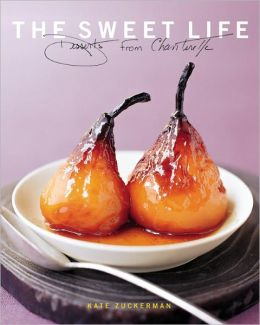 The Sweet Life: Desserts from Chanterelle