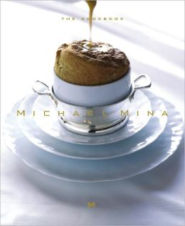 Michael Mina: The Cookbook