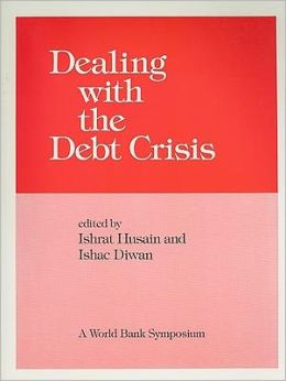 Dealing with the Debt Crisis