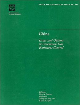 China (World Bank Discussion Papers Series): Issues and Options in Greenhouse Gas Emissions Control