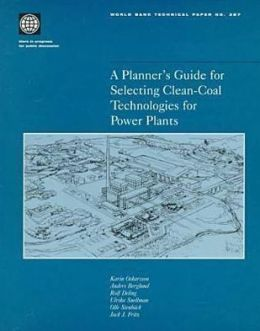 A Planner's Guide for Selecting Clean-Coal Technologies for Power Plants