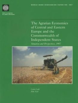 The Agrarian Economies of Central and Eastern Europe and the Commonwealth of Independent States: Situation and Perspectives, 1997