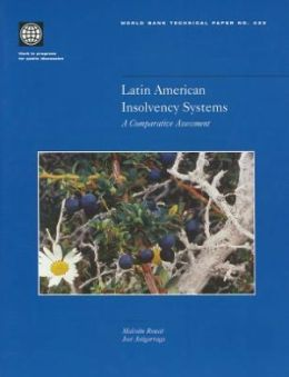 Latin American Insolvency Systems: A Comparative Assessment