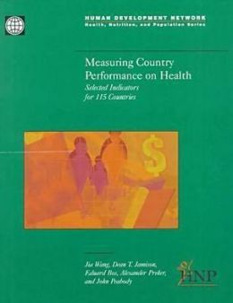 Measuring Country Performance on Health: Selected Indicators for 115 Countries