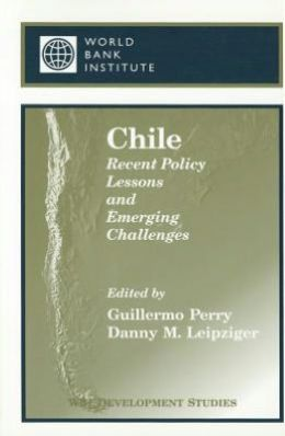 Chile: Recent Policy Lessons and Emerging Challenges