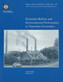 Economic Reform and Environmental Performance in Transition Economies