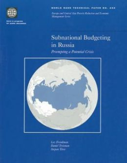 Subnational Budgeting in Russia: Preempting a Potential Crisis