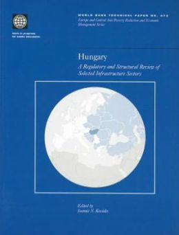 Hungary: A Regulatory and Structural Review of Selected Infrastructure Sectors