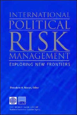 International Political Risk Management: Exploring New Frontiers