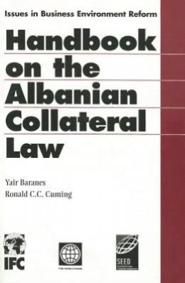 The Albanian Collateral Law System Handbook