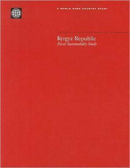 Kyrgyz Republic: Fiscal Sustainability Study
