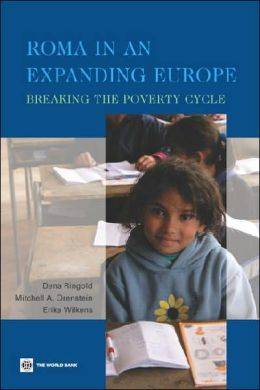 Roma in an Expanding Europe: Breaking the Poverty Cycle