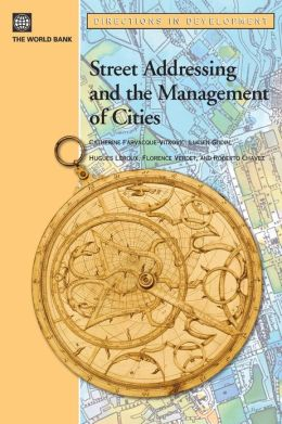 Street Addressing and the Management of Cities