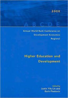 Annual World Bank Conference on Development Economics 2008, Regional: Higher Education and Development