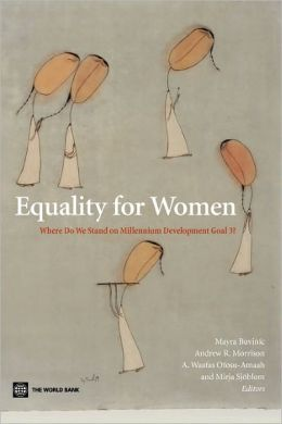 Equality for Women: Where Do We Stand on Millennium Development Goal 3?
