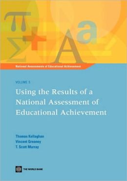 Using the Results of a National Assessment of Educational Achievement