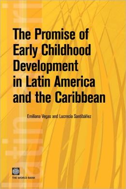 The Promise of Early Childhood Development in Latin America