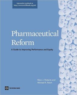 Pharmaceutical Reform: A Guide to Improving Performance and Equity