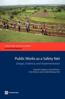 Public Works as a Safety Net: Design, Evidence, and Implementation