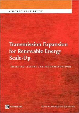 Transmission Expansion for Renewable Energy Scale-Up: Emerging Lessons and Recommendations