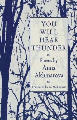 You Will Hear Thunder: Poems
